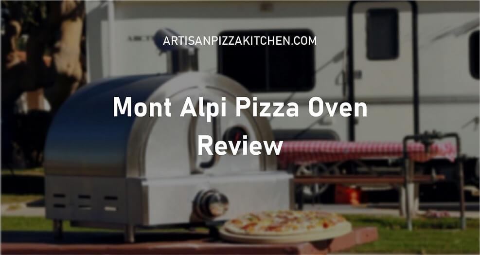 Mont Alpi Pizza Oven Review